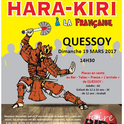 Théâtre comédie ''''Hara Kiri à la française'''' Dimanche 19 mars 2017, 14H30